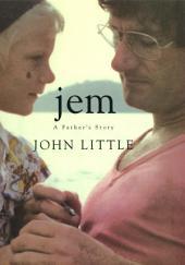 Jem: A Father's Story