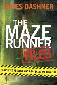 The Maze Runner Files  Maze Runner  Book