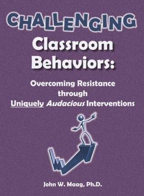 Challenging Classroom Behaviors