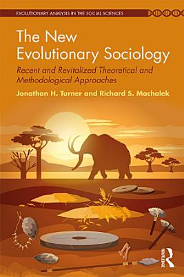 The New Evolutionary Sociology
