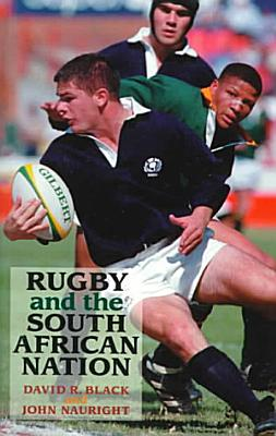 Rugby and the South African Nation PDF