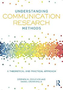 Understanding Communication Research Methods Book