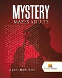 Mystery Mazes Adults PDF
