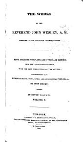 The Works of the Reverend John Wesley, A. M.