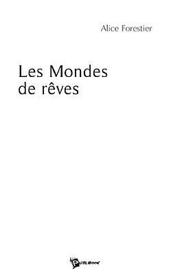 Les Mondes de R  ves PDF