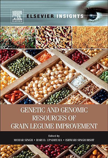 Download Genetic and Genomic Resources of Grain Legume Improvement Book
