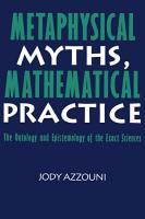 Metaphysical Myths  Mathematical Practice PDF