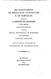 De ritrovamento di medaglie consolari e di famiglie fatto a Cadriano nel Bolognese l'anno MDCCCXI: ragionamento letto nella Università di Bologna