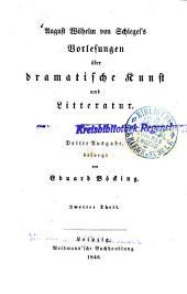Vorlesungen über dramatische Kunst und Litteratur: Band 2