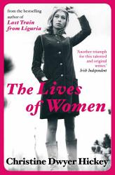 The Lives Of Women Book PDF