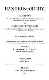 Preussisches Handelsarchiv: Wochenschrift für Handel und Gewerbe. Nach amtlichen Quellen