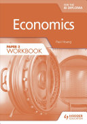 Economics for the IB Diploma Paper 3 Workbook PDF