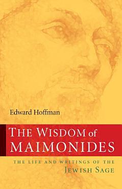 The Wisdom of Maimonides PDF