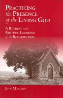 Practicing the Presence of the Living God