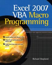 Excel 2007 VBA Macro Programming: Edition 2