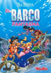 El barco fantasma: Tea Stilton 5