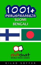 1001+ perusfraaseja suomi - Bengali