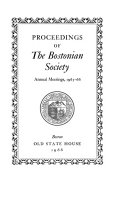 Proceedings of the Bostonian Society at the Annual Meeting