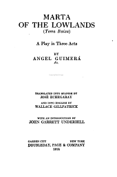Marta of the Lowlands: (Tierra Baixa); a Play in Three Acts