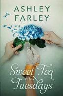 Sweet Tea Tuesday