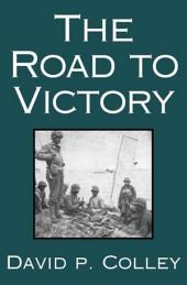 The Road to Victory