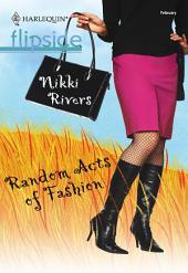Random Acts of Fashion