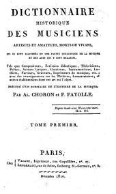 Dictionnaire historique des musiciens, artistes et amateurs, morts ou vivants: Volume1
