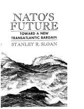NATO's Future: Toward a New Transatlantic Bargain