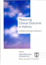 Measuring Clinical Outcome in Asthma