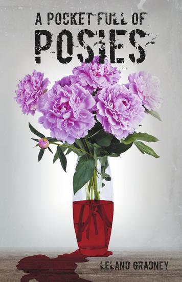 A Pocket Full of Posies PDF