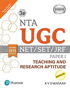 NTA UGC   NET SET JRF Paper I   Teaching and Research Aptitude   Includes 2019 Paper   Third Edition   By Pearson PDF