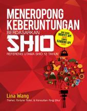 Meneropong Keberuntungan Berdasarkan Shio: Referensi Utama Shio 12 Tahun