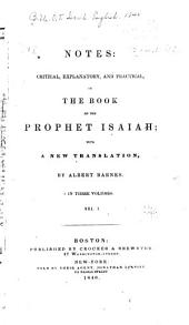 Notes: Critical, Explanatory, and Practical on the Book of the Prophet Isaiah: With a New Translation, Volume 1