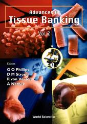 Advances In Tissue Banking: Volume 2