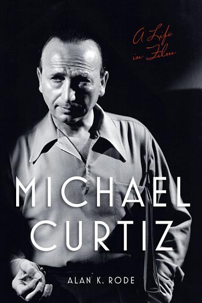 Download Michael Curtiz Book