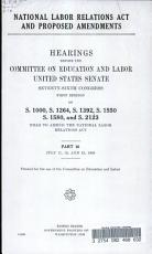 National Labor Relations Act and Proposed Amendments  Hearings  July 11 13  1939 PDF