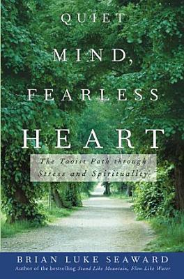 Quiet Mind  Fearless Heart