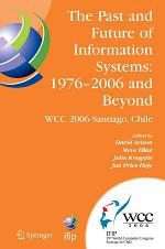 The Past and Future of Information Systems: 1976 -2006 and Beyond