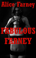 Fabulous Farney  Domination  Group Sex  Gangbangs  And More  PDF