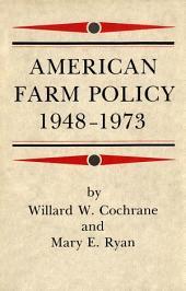 American Farm Policy: 1948-1973