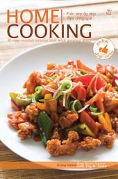 Home Cooking: 50 resep masakan rumahan enak, sehat, gampang dibuat