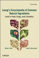 Leung s Encyclopedia of Common Natural Ingredients PDF