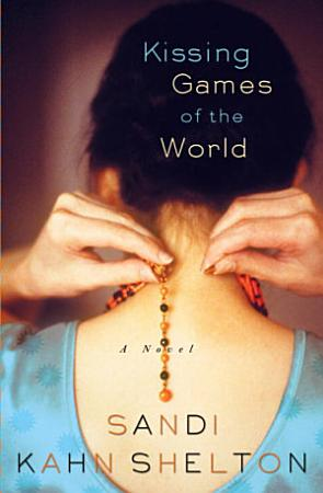 Kissing Games of the World PDF