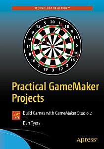 Practical GameMaker Projects PDF