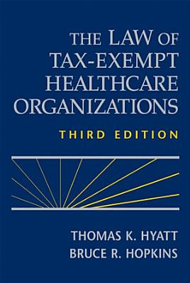 The Law of Tax Exempt Healthcare Organizations PDF
