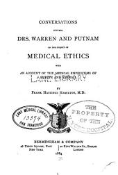Conversations Between Drs. Warren and Putnam on the Subject of Medical Ethics: With an Account of the Medical Empiricisms of Europe and America