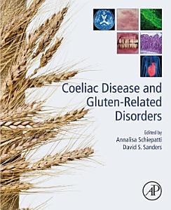 Coeliac Disease and Gluten Related Disorders
