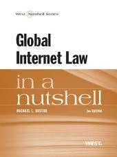 Global Internet Law in a Nutshell, 2d: Edition 2