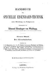 Handbuch für specielle Eisenbahn-Technik: ¬Der Eisenbahnbau, Band 1