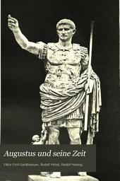Augustus und seine Zeit: Band 1